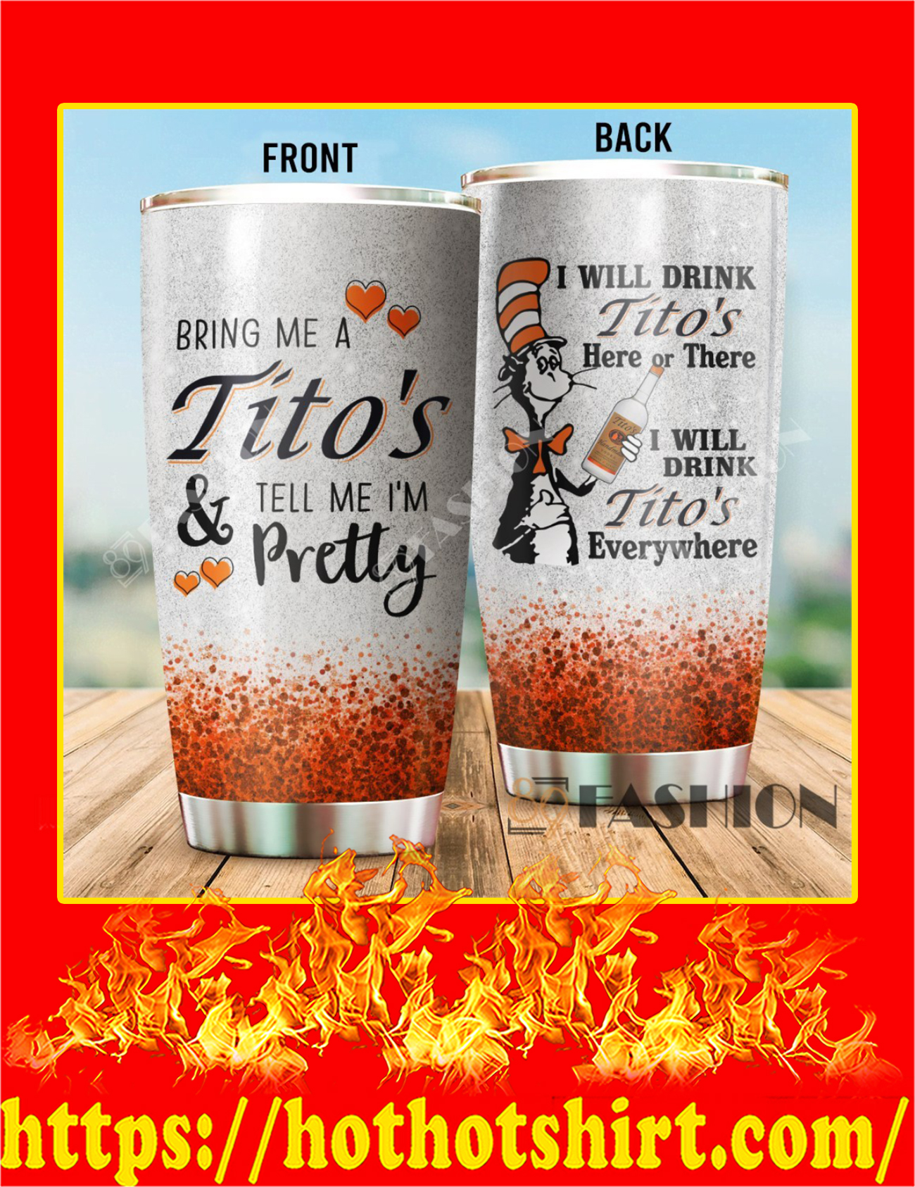 Dr Seuss Cat I Will Drink Tito' Here Or There Tumbler - 20oz