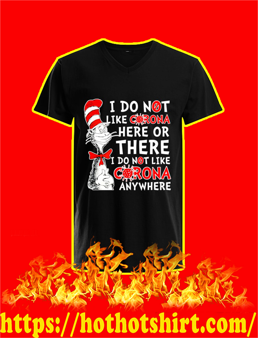 Dr Seuss I Do Not Like Corona Here Or There v-neck
