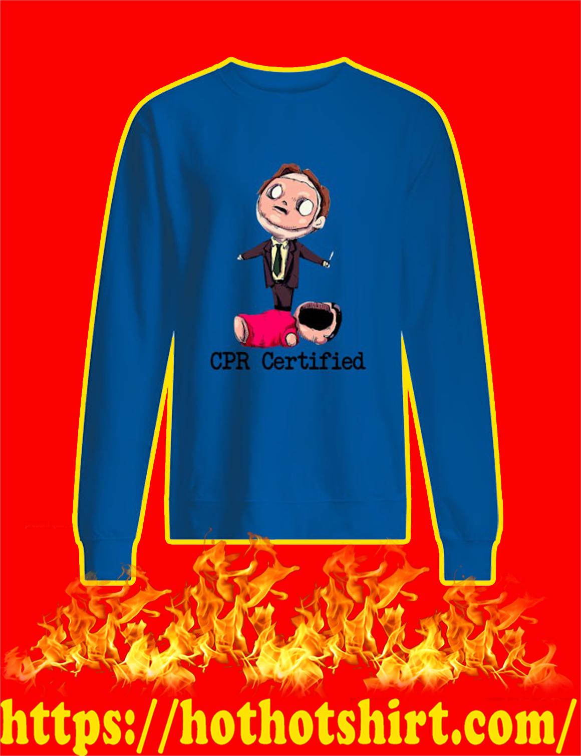 Dwight CPR Certified The Office sweatshirt