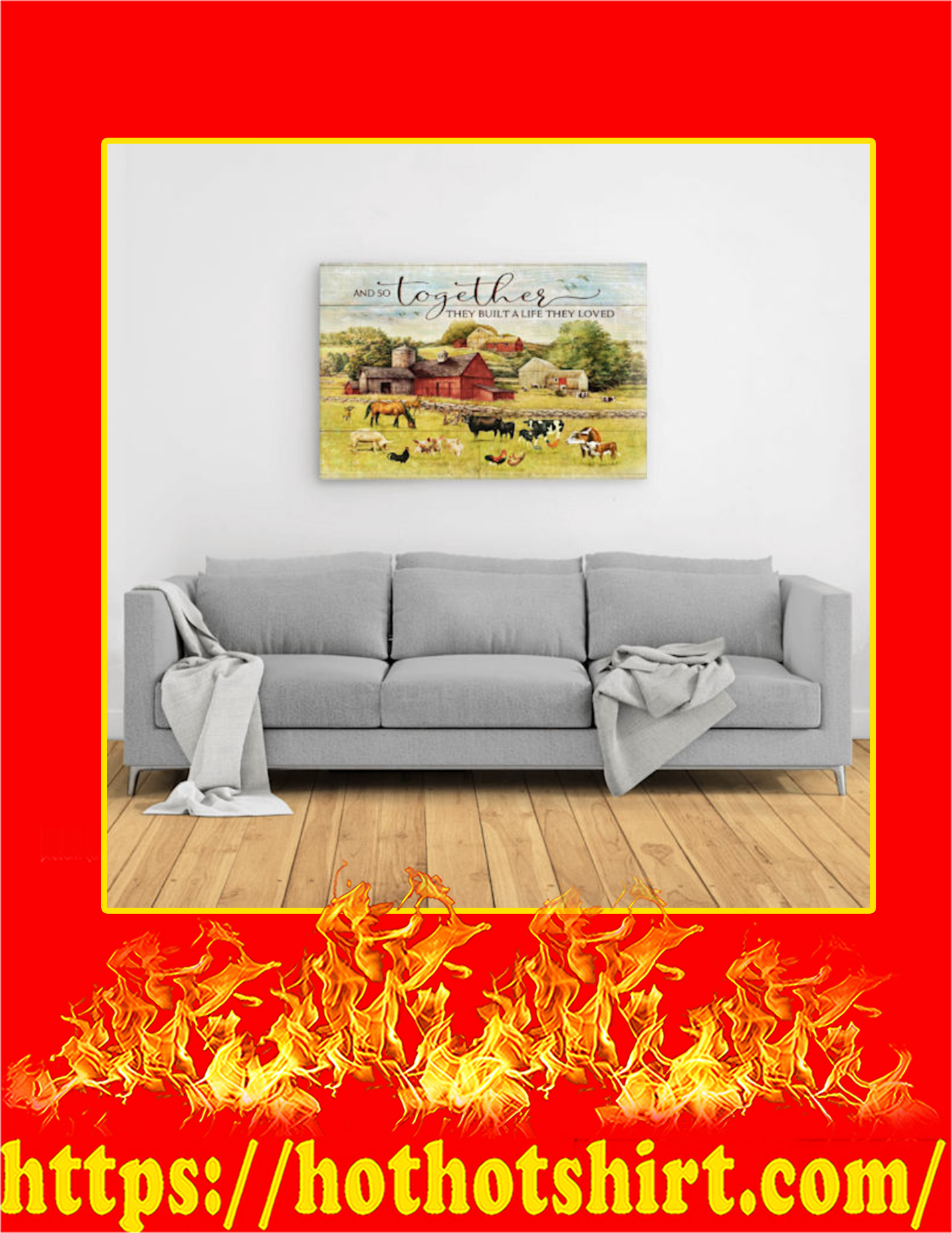 Farm And So Together They Built A Life They Loved Canvas Prints - Large
