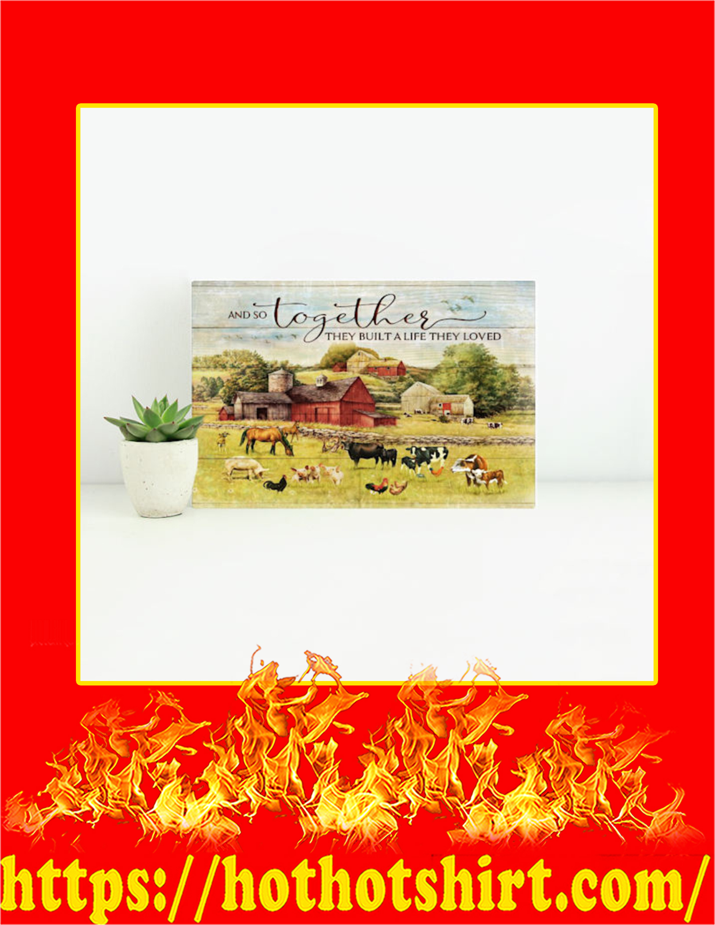 Farm And So Together They Built A Life They Loved Canvas Prints - Small