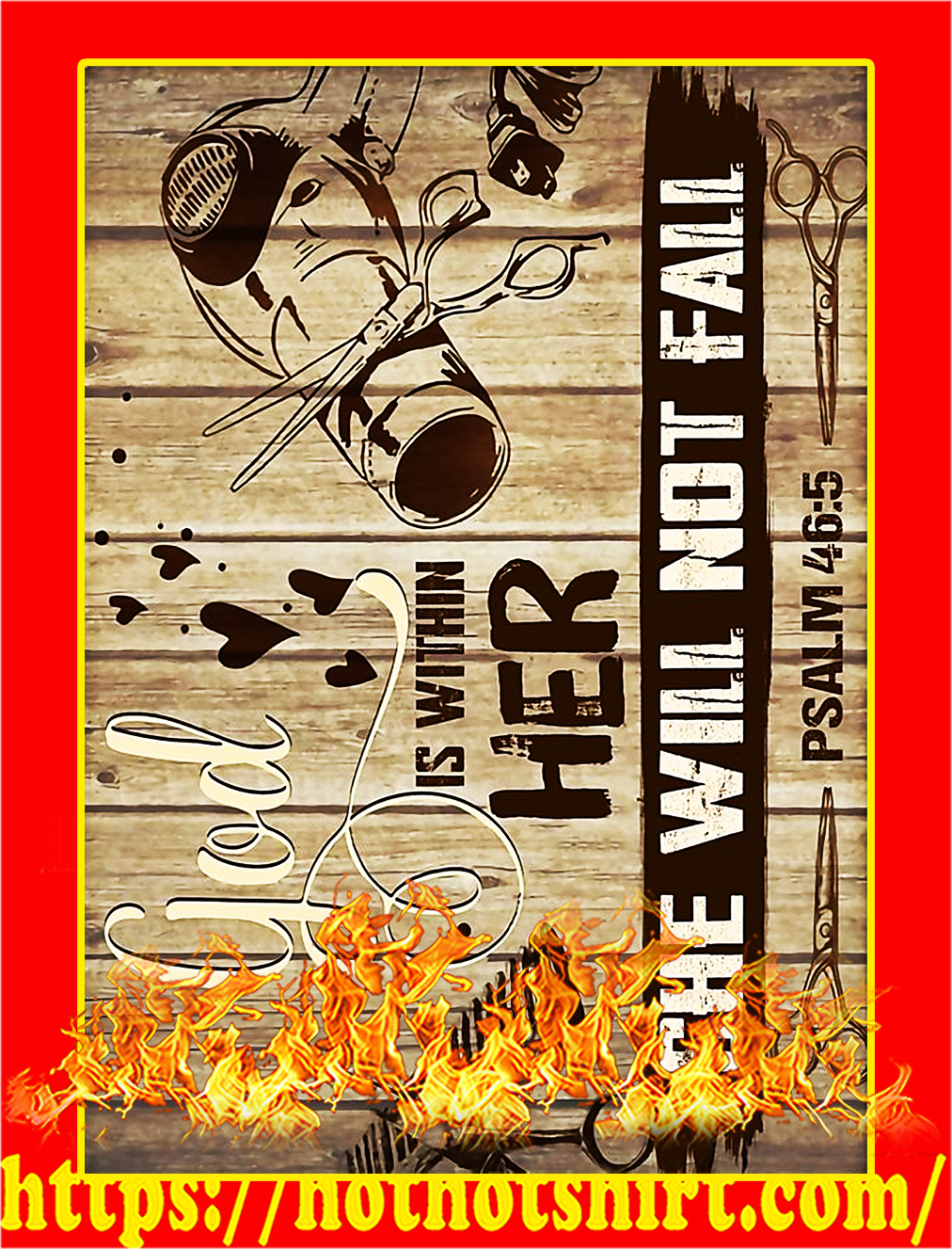 God Is Within Her She Will Not Fall Hairstylist Poster - A4