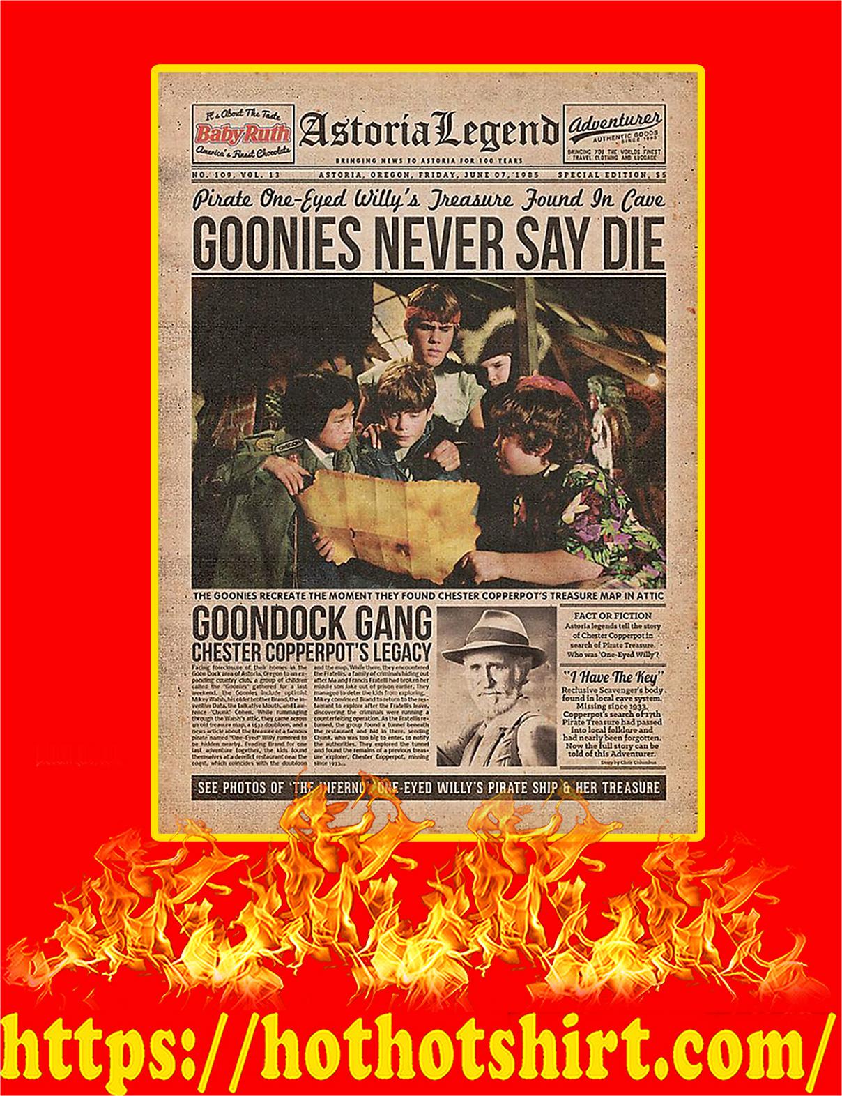 Goonies Never Say Die Poster - A3