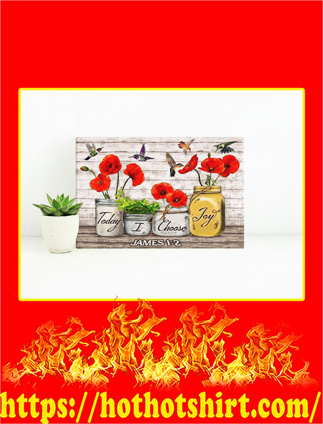 Hummingbird Today I Choose Joy Canvas Prints - Large