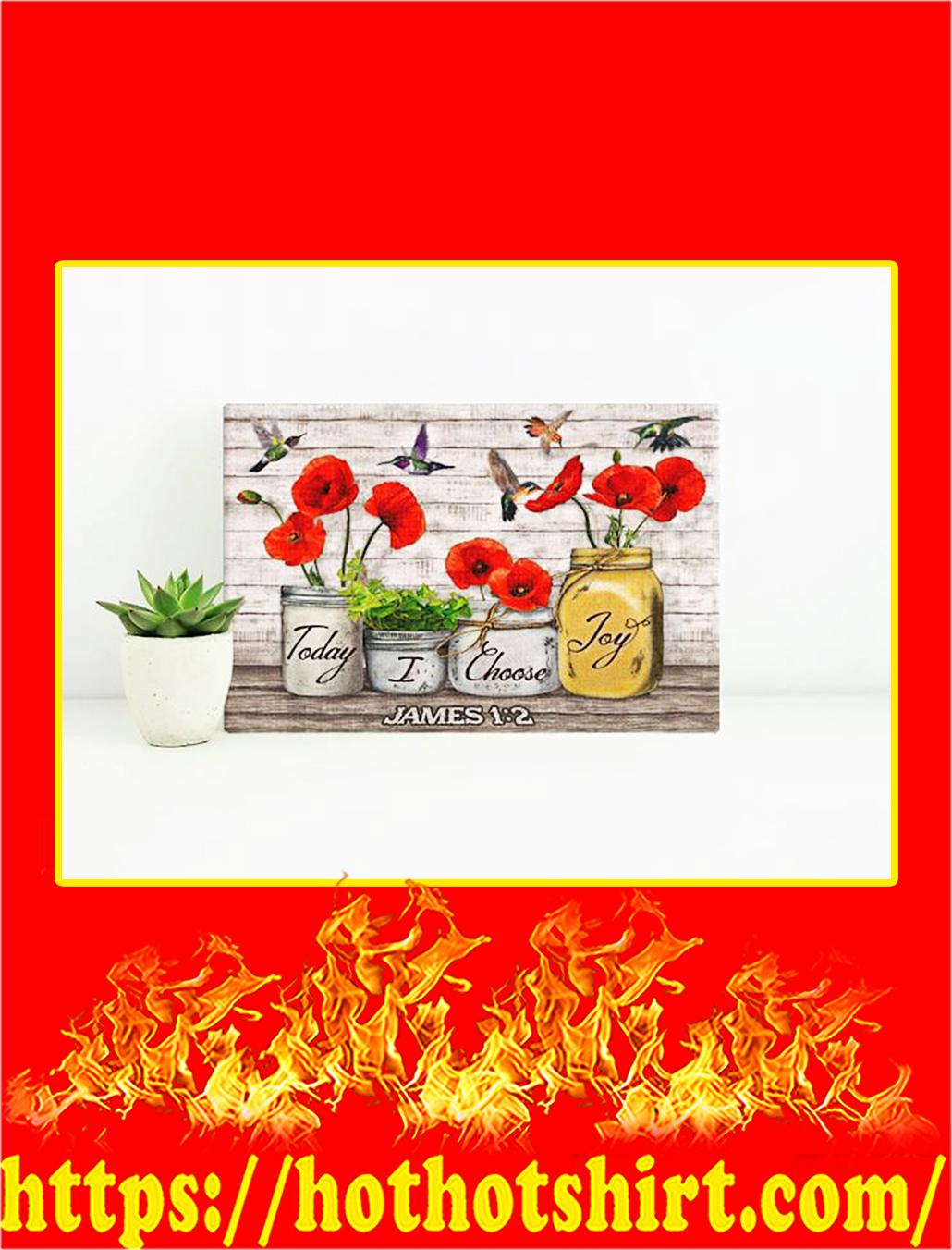 Hummingbird Today I Choose Joy Canvas Prints - Small