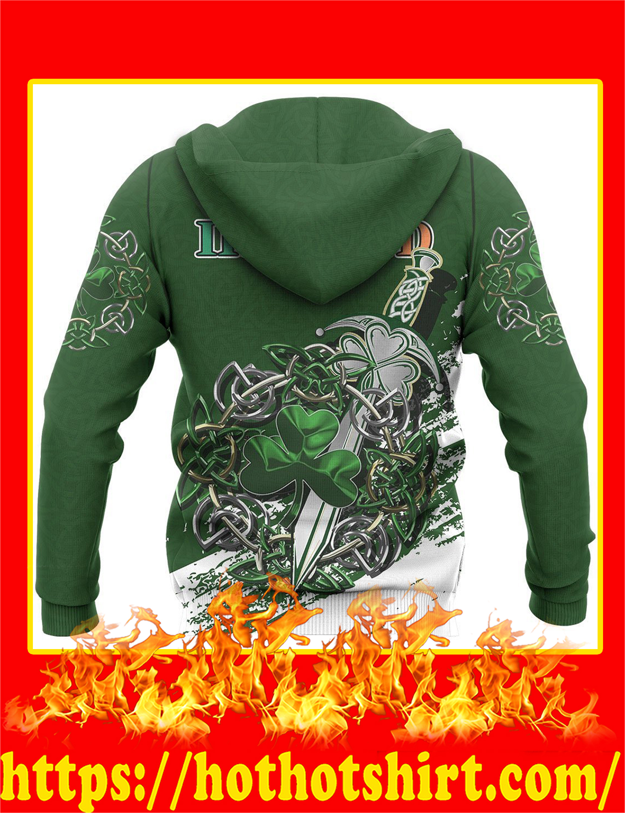 Ireland Celtic Shamrock and Sword Pullover 3D hoodie-back
