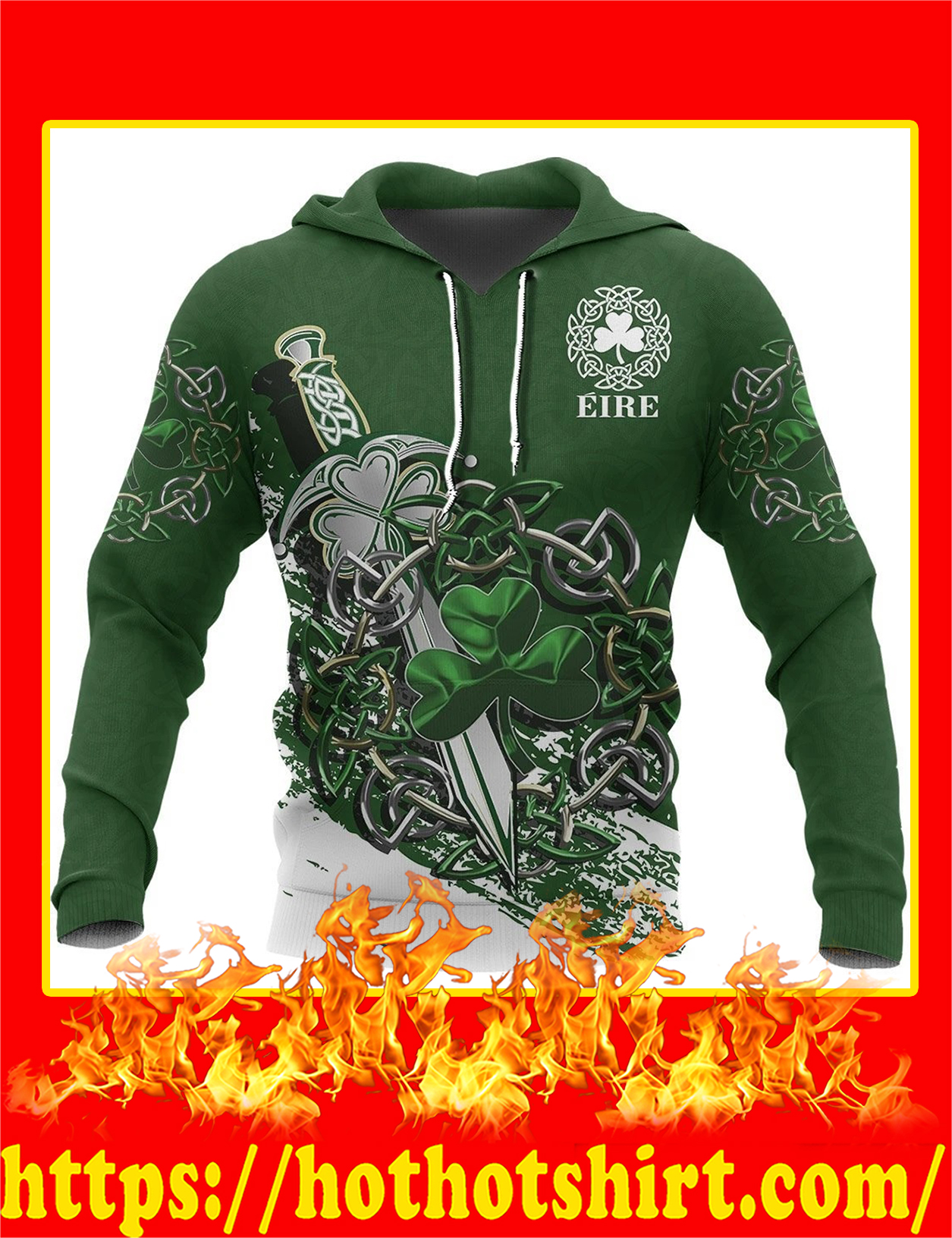 Ireland Celtic Shamrock and Sword Pullover 3D hoodie