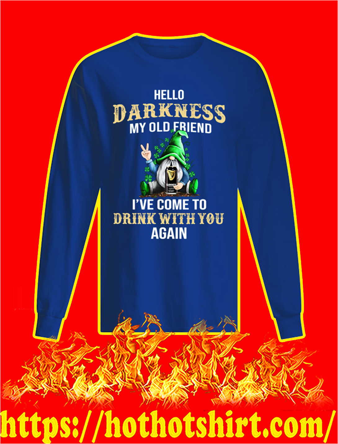 Irish Gnome Guinness Hello Darkness My Old Friend St Patrick's Day longsleeve tee