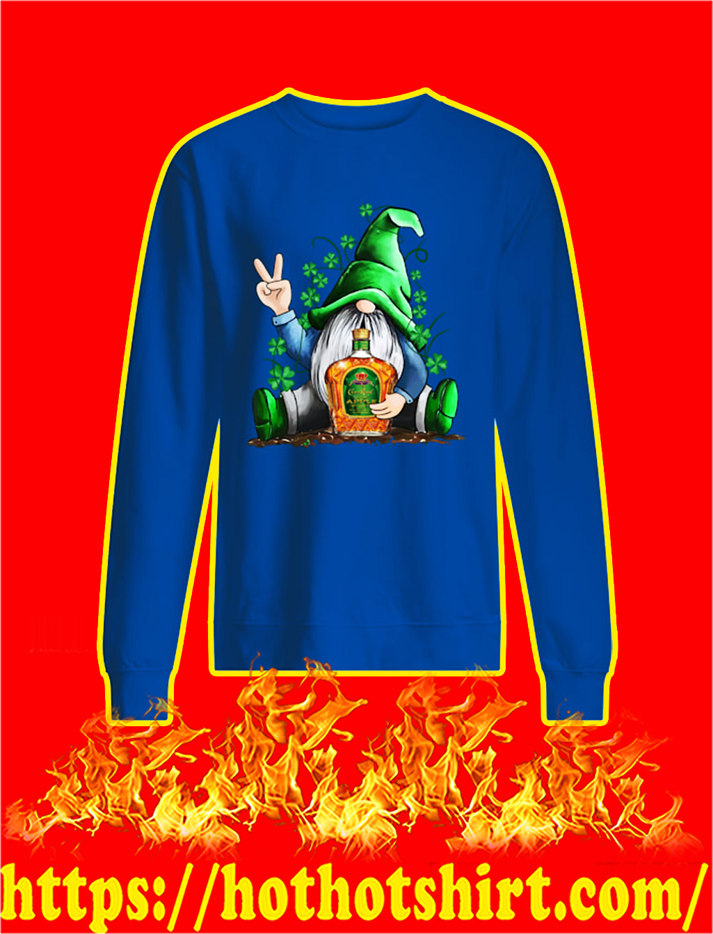 Irish Gnome Hug Crown Royal St Patrick's Day sweatshirt