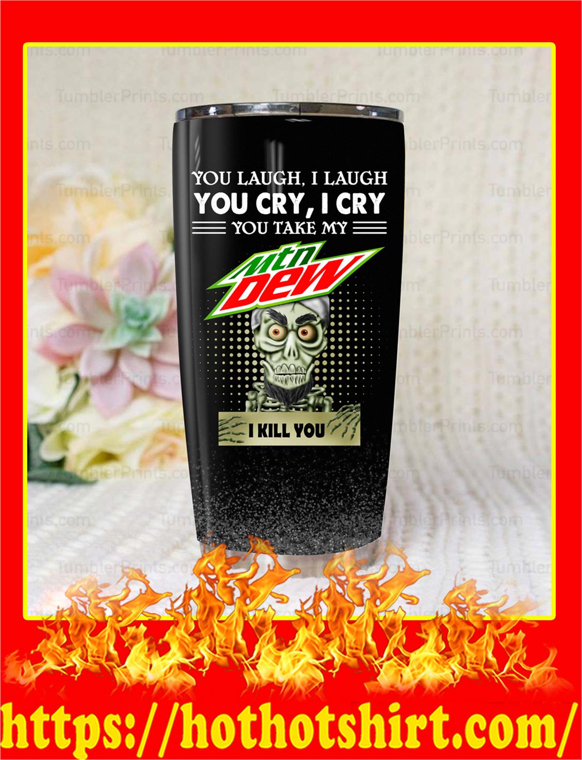 Jeff Dunham Achmed Mountain Dew You Laugh I Laugh Tumbler-pic 1