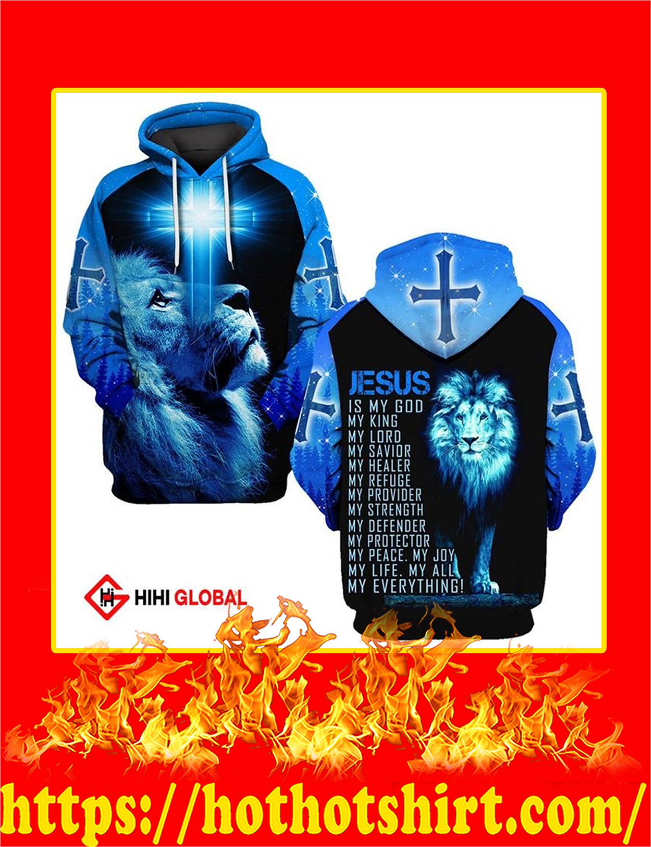Jesus Is My God My King My Lord My Everythings Blue Lion All Over Printed Hoodie