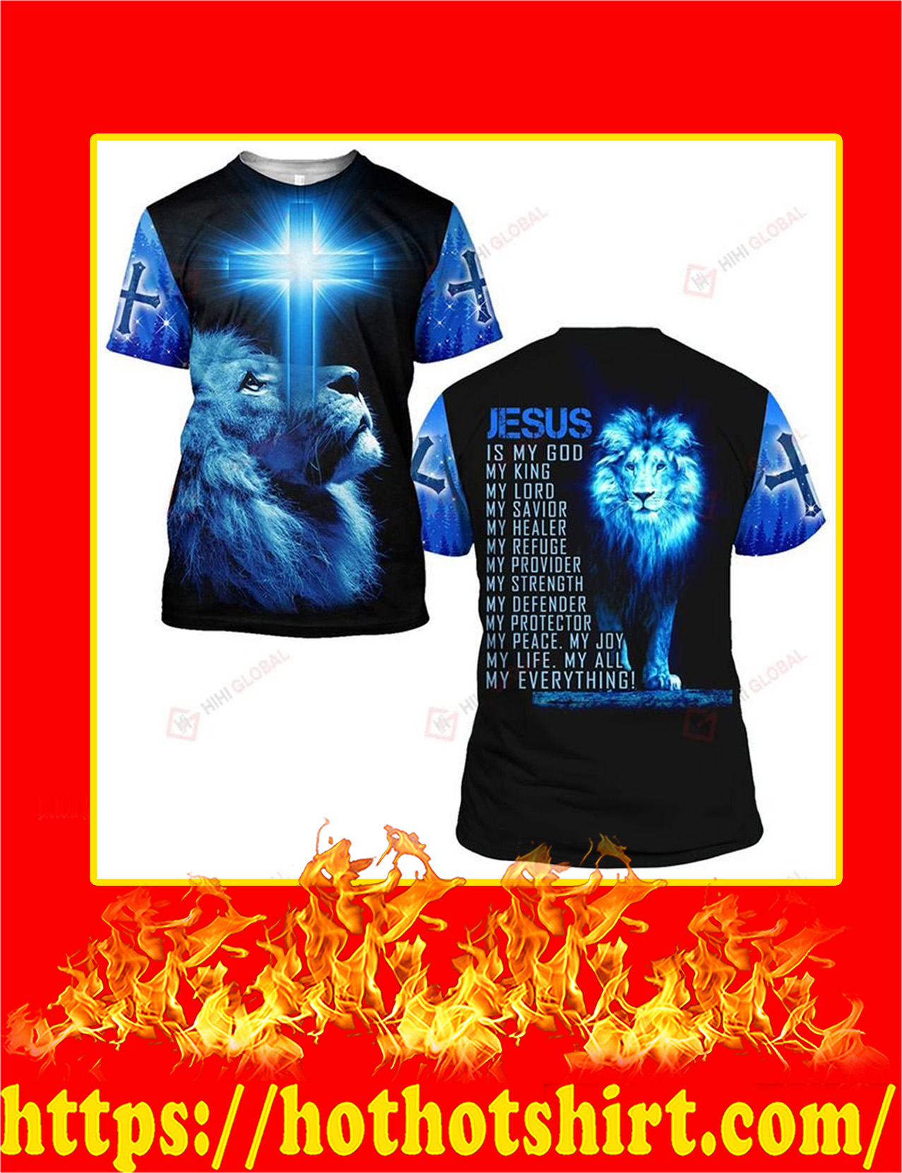 Jesus Is My God My King My Lord My Everythings Blue Lion All Over Printed T-Shirt