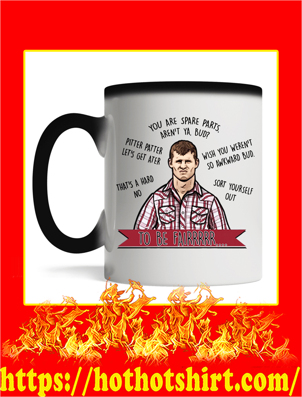 Letterkenny To Be Fairrr Mug- magic mug
