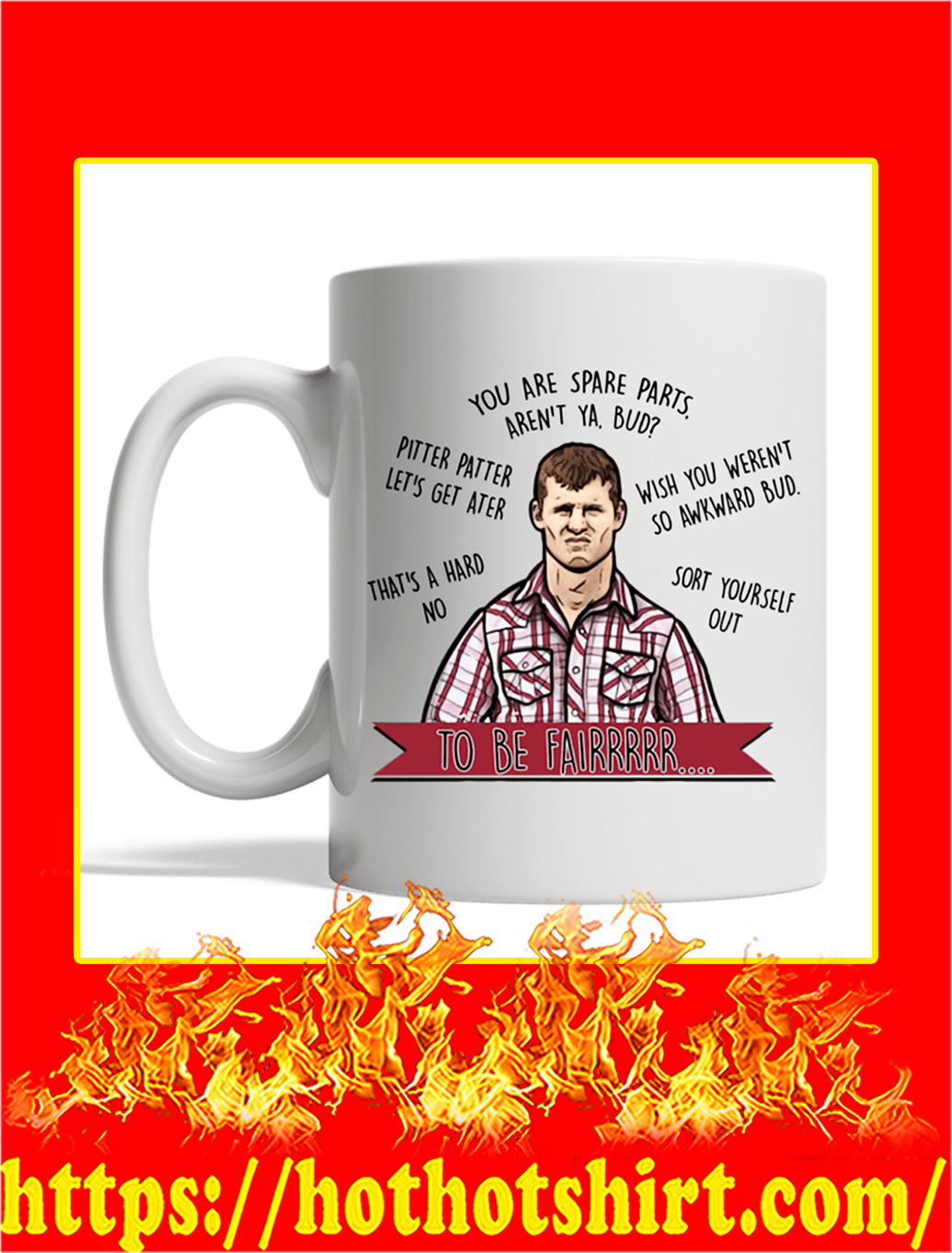 Letterkenny To Be Fairrr Mug- white