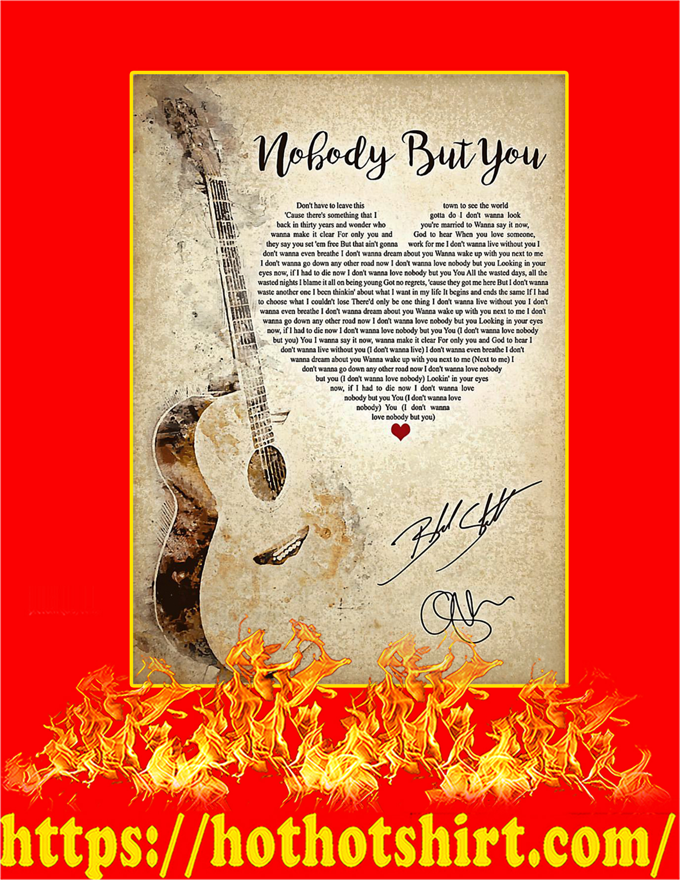 Nobody But You Signature Poster - A4