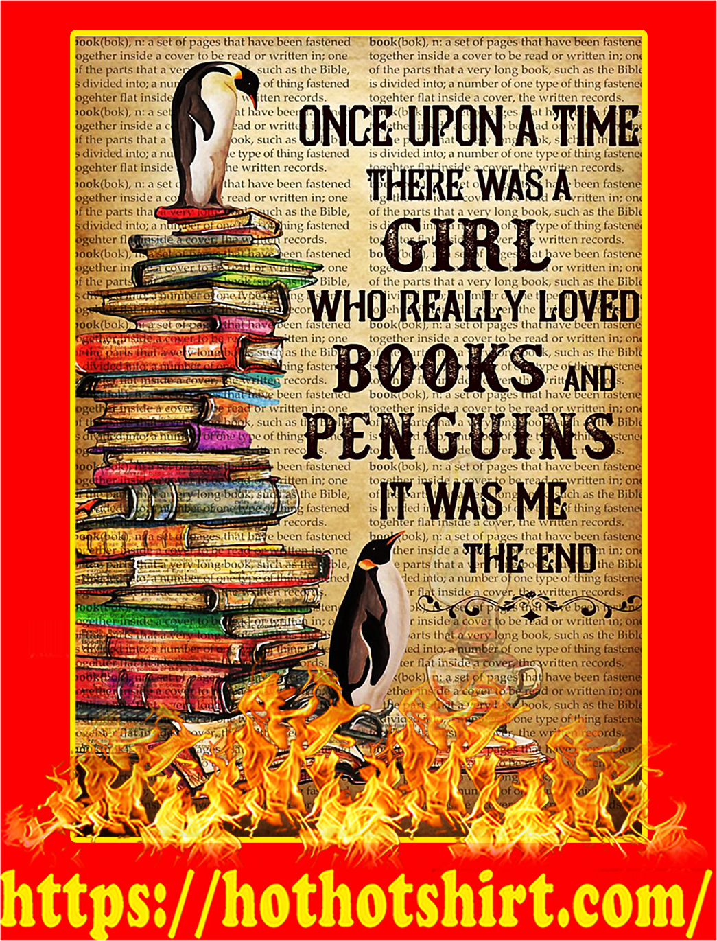 Once Upon A Time There Was A Girl Who Really Loved Book And Penguins Poster - A4