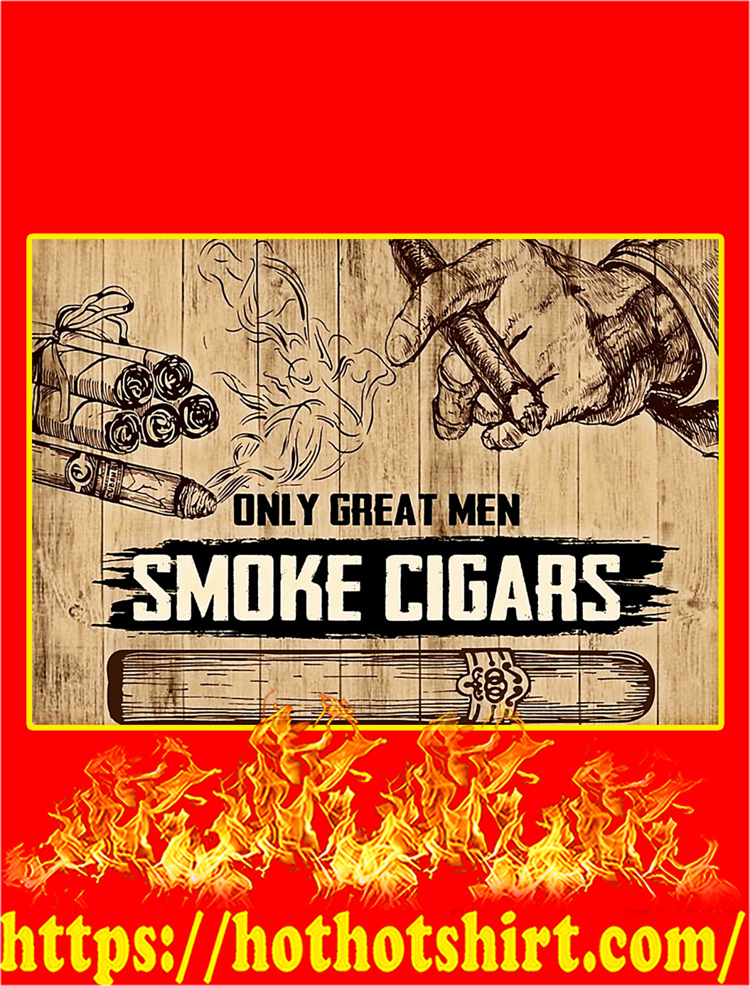 Only A Great Men Smoke Cigars Poster - A4