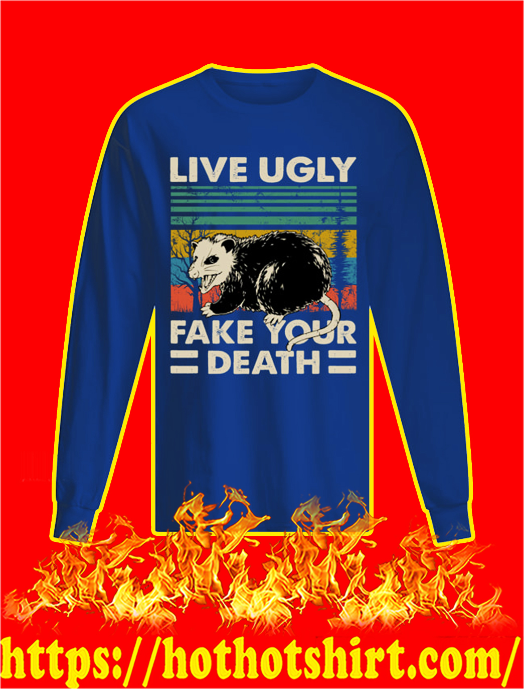 Opossum Live Ugly Fake Your Death Vintage longsleeve tee