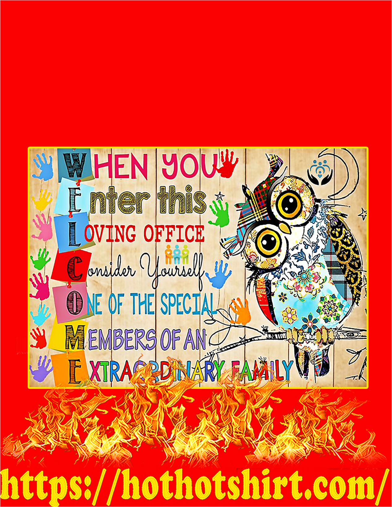 Owl When you enter this loving office welcome poster - A4