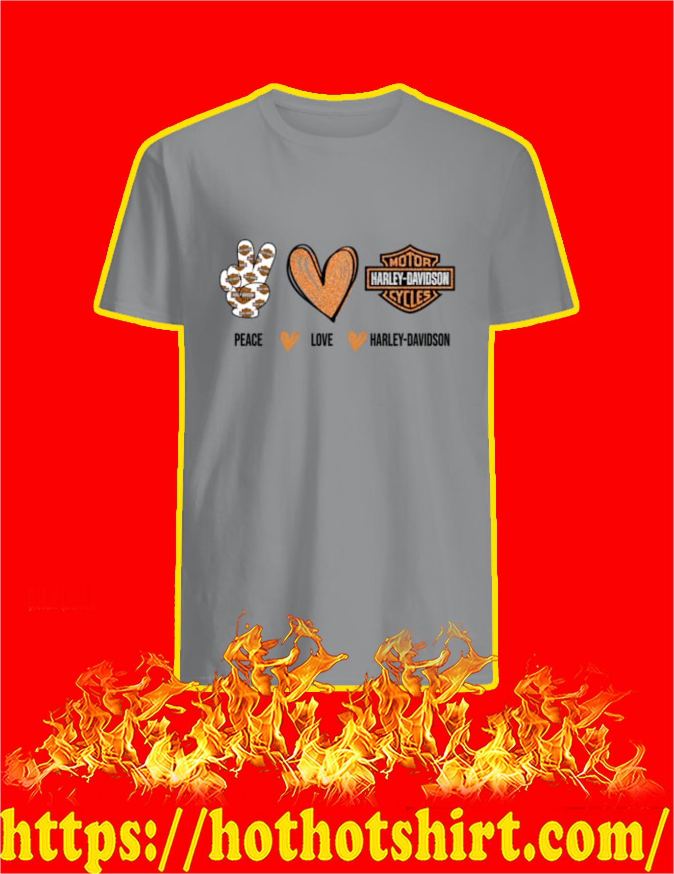 Peace Love Harley Davidson Shirt