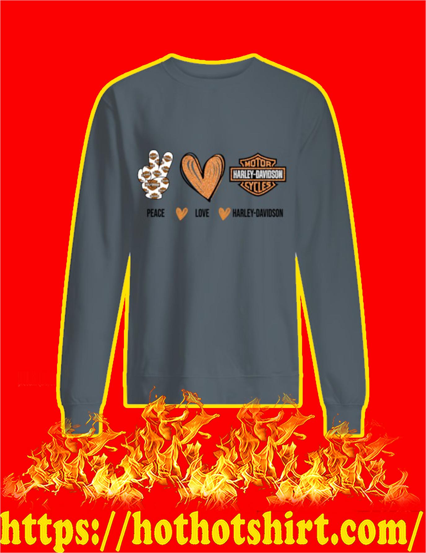 Peace Love Harley Davidson Sweatshirt