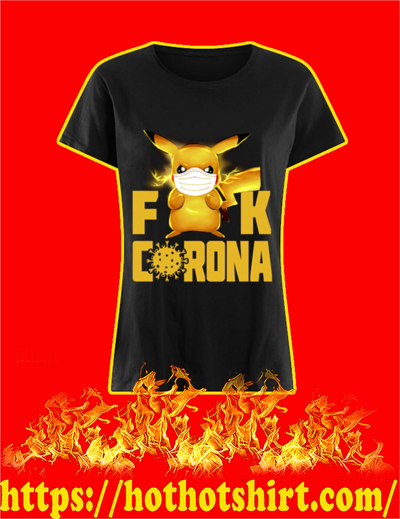 Pikachu fuck corona 2020 Women Shirt