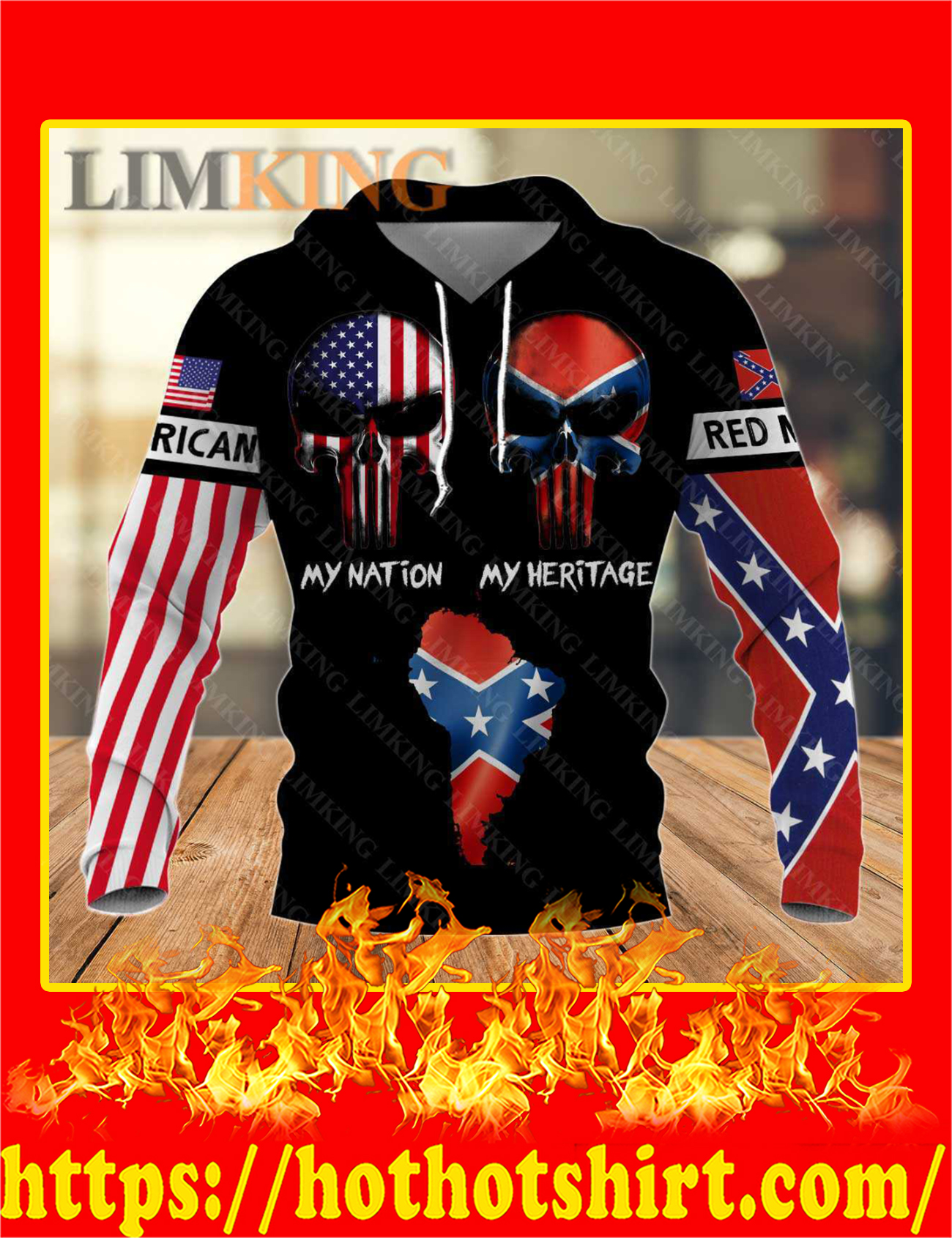 Redneck American Punisher Skull My Nation My Heritage 3D Hoodie - Front