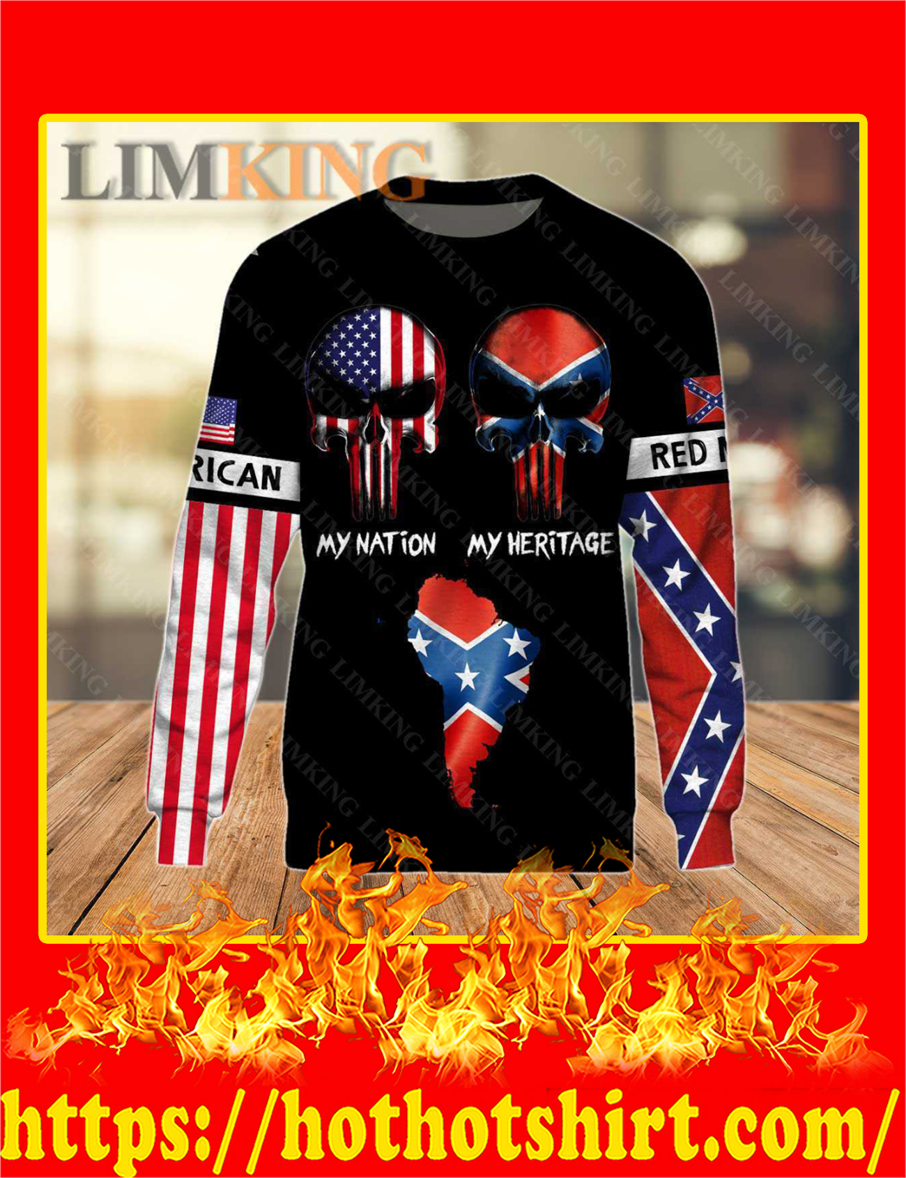 Redneck American Punisher Skull My Nation My Heritage 3D Long Sleeved Shirt