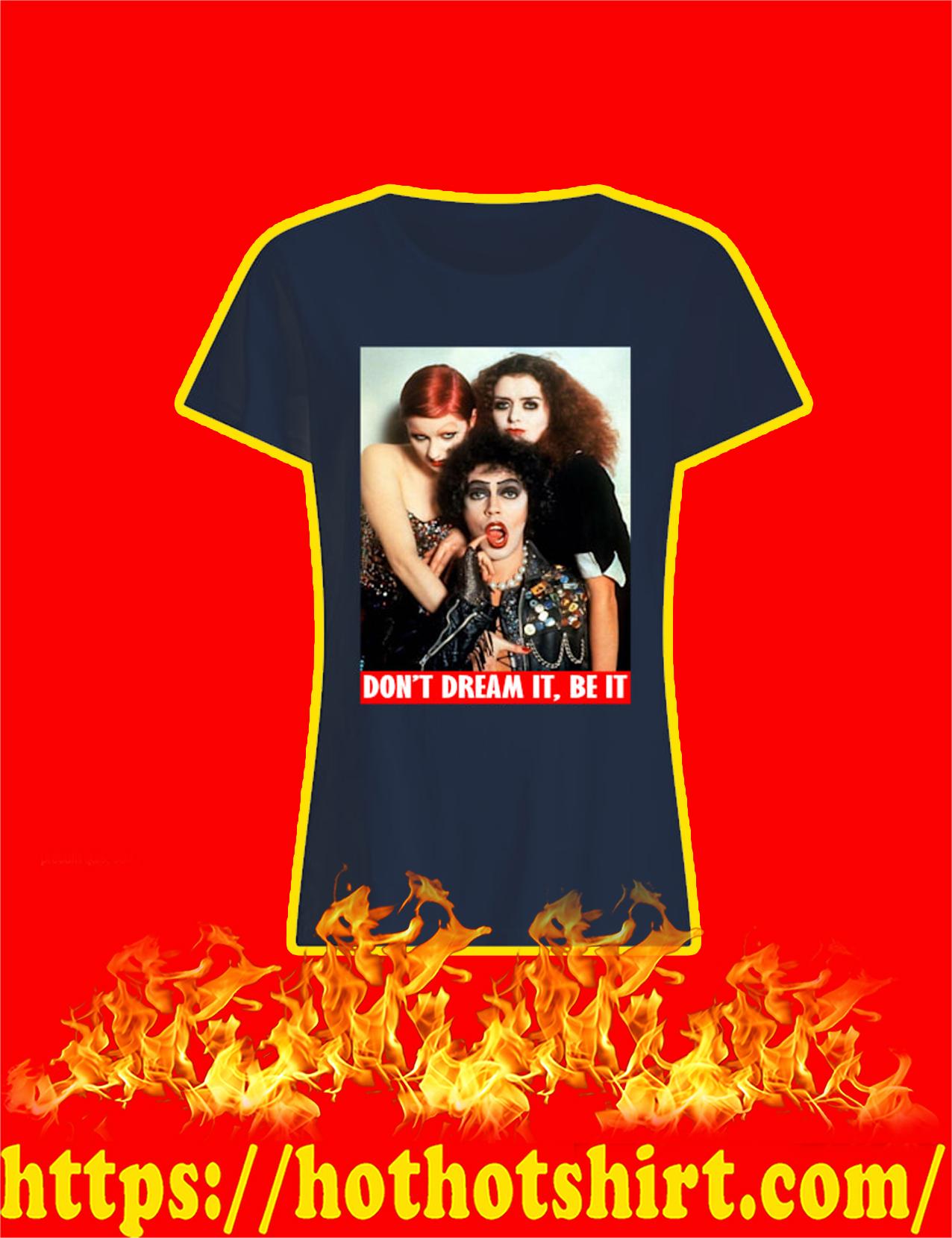 Rocky Horror Don't Dream It Be It Women Shirt