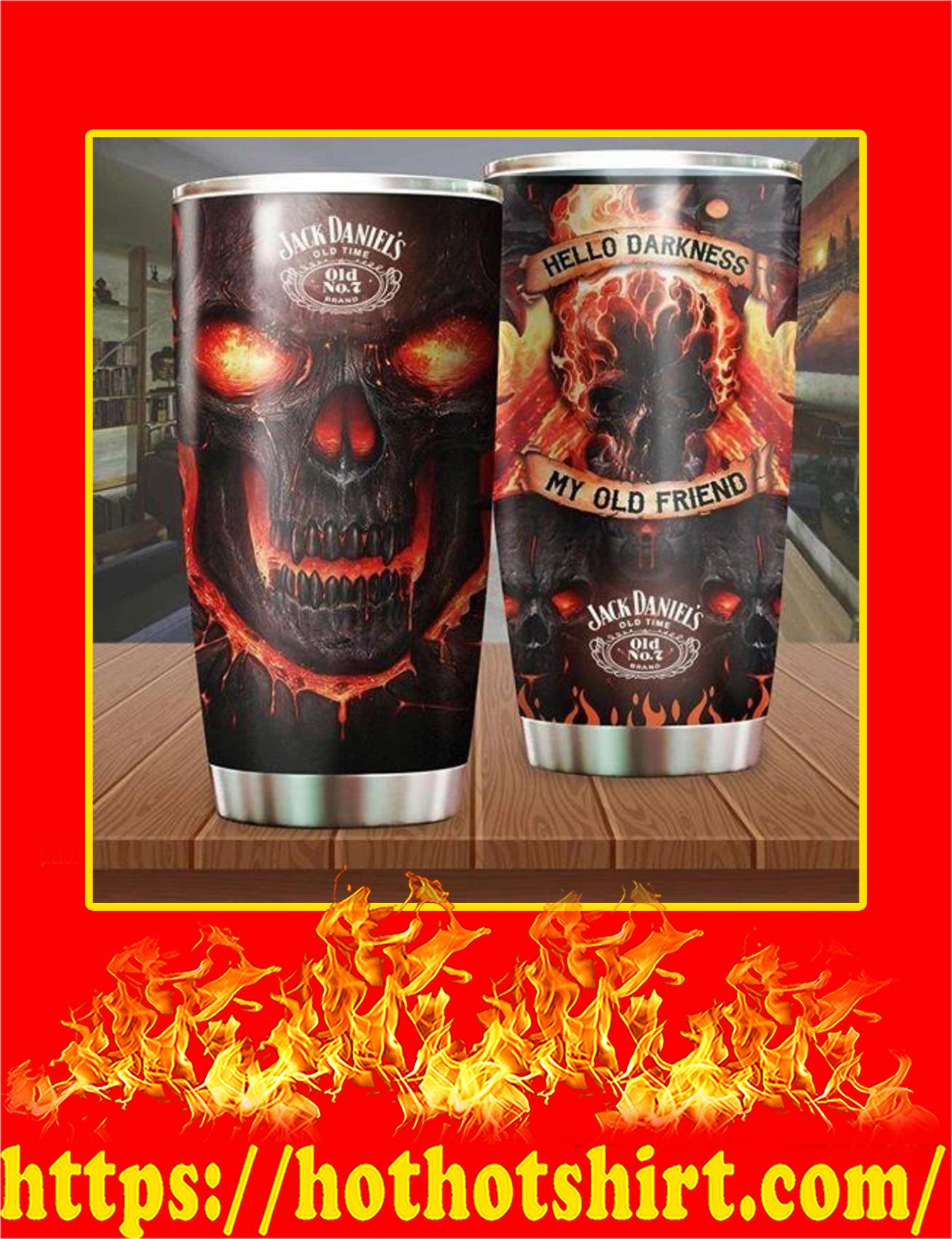 Skull Jack Daniel's Hello Darkness My Old Friend Tumbler - 20oz