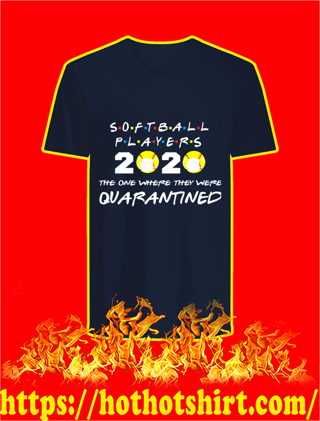 Softball players 2020 the one where they were quarantined v-neck