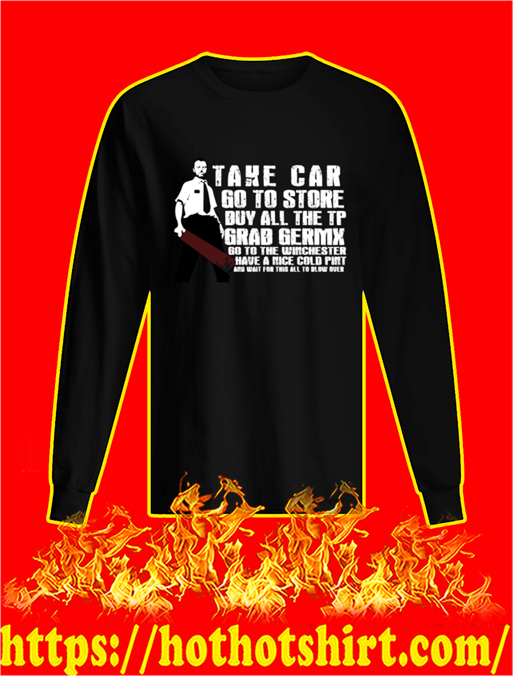Take Car Go To Store Buy All The TP Grad Germx longsleeve tee
