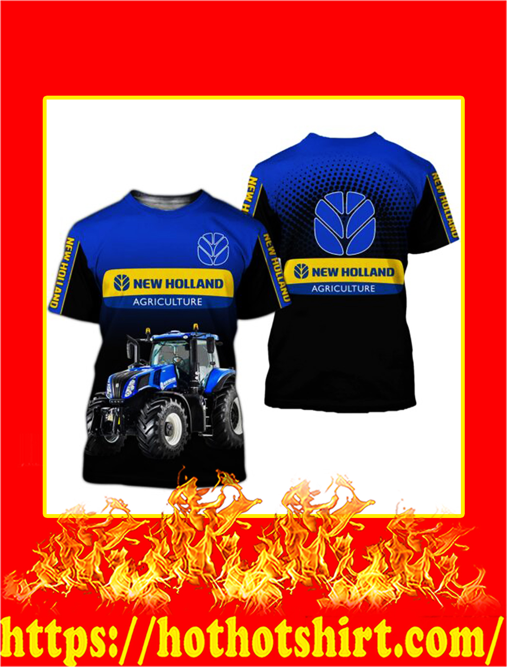 Tractor New Holland Agriculture 3D All Over Printed shirt