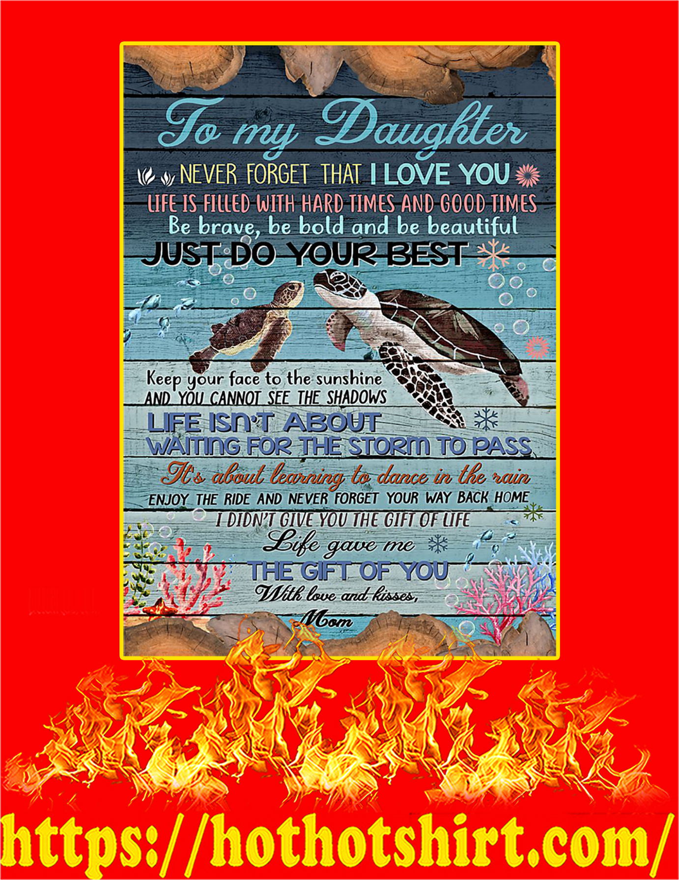 Turtle To my daughter mom Poster - A2