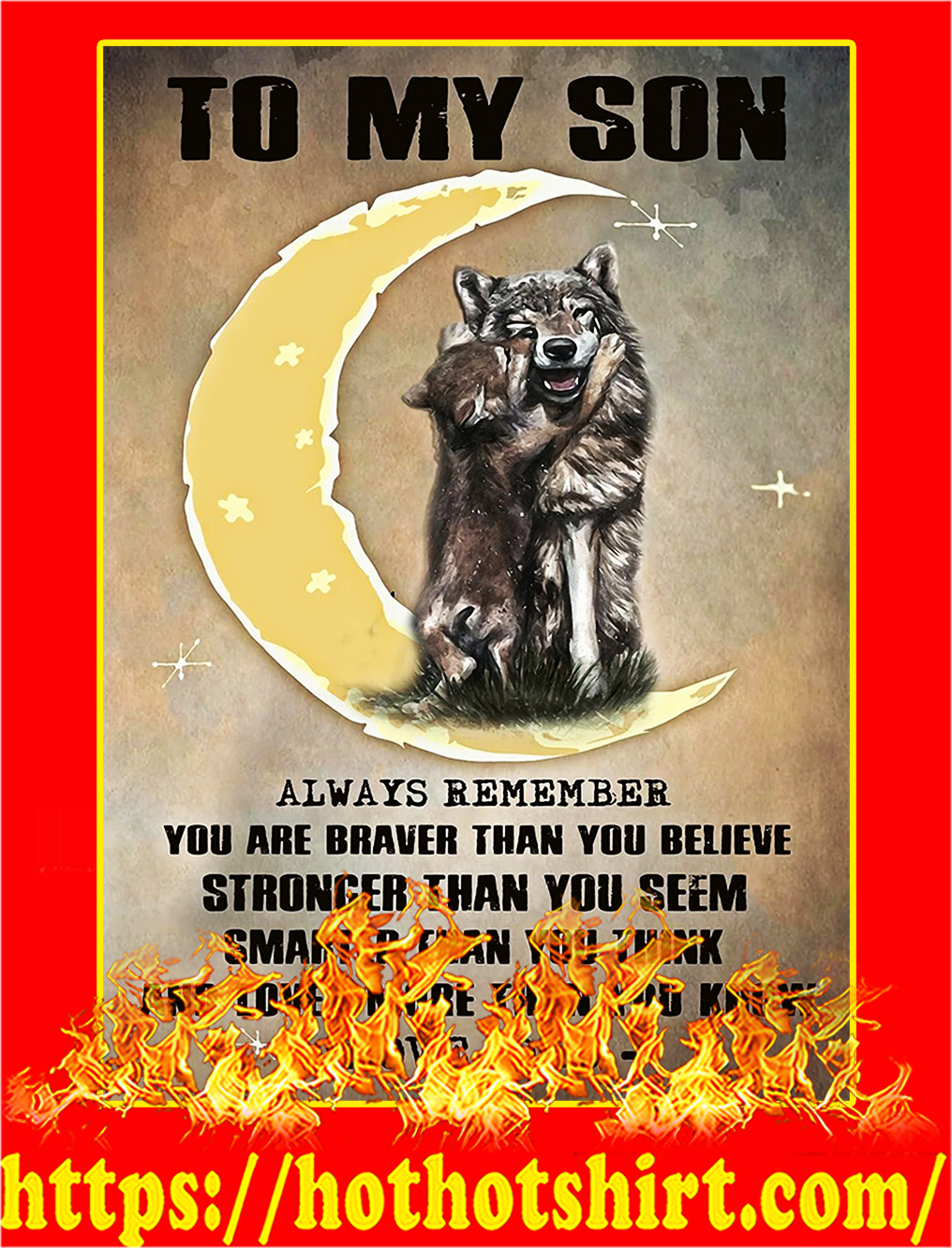 Wolf To My Son Always Remember Dad Poster - A3