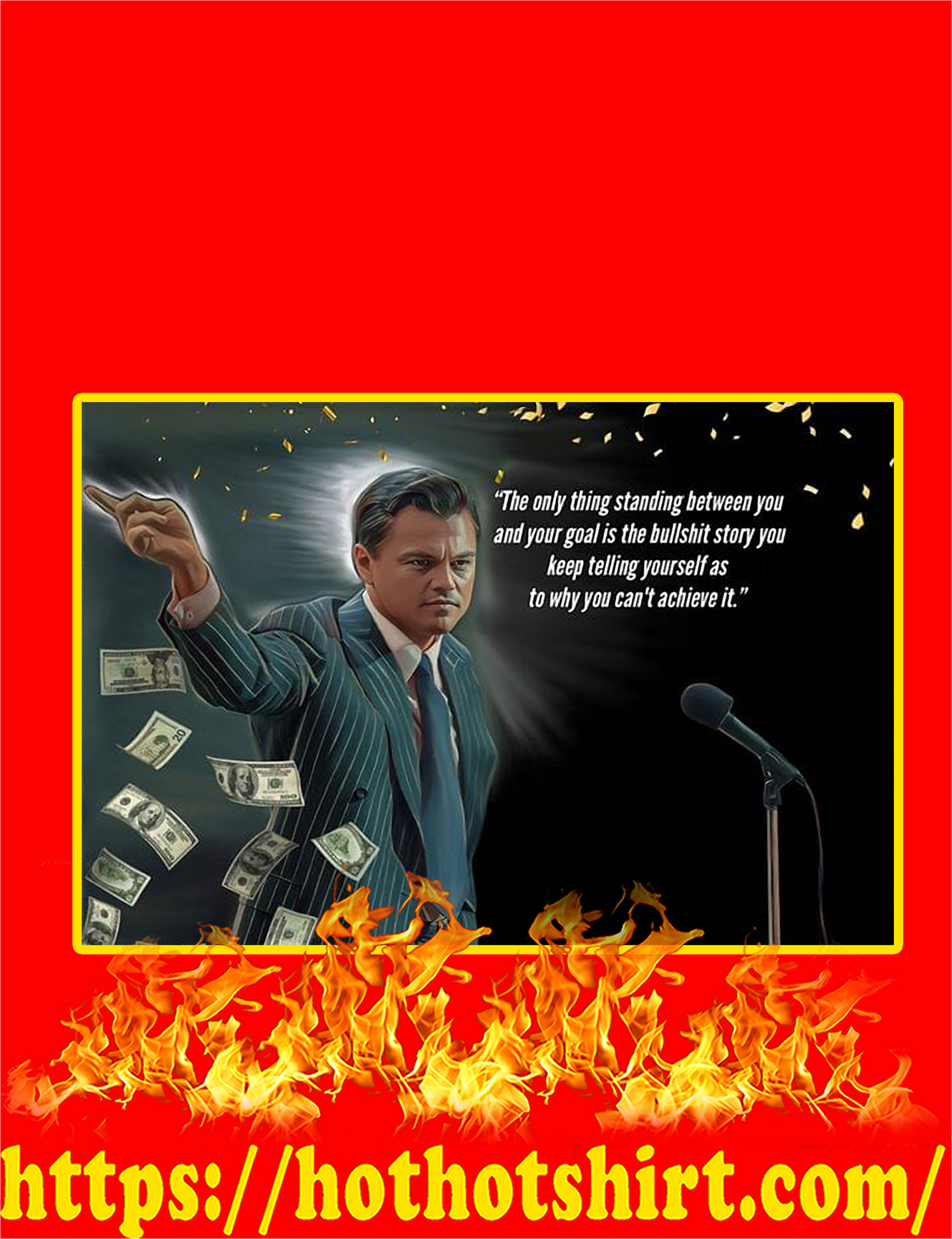 Wolf of Wall Street The Only Thing Standing Between You Canvas Prints