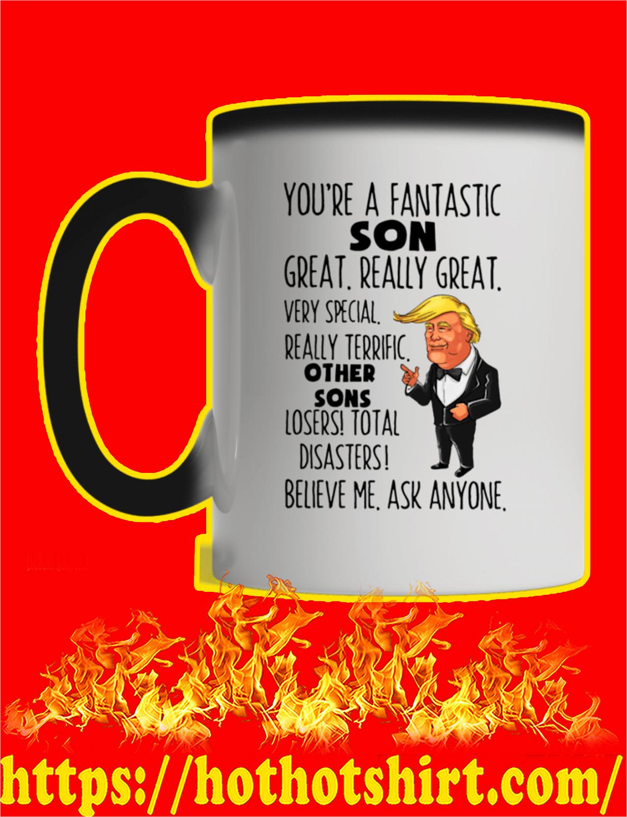 You're A Fantastic Son Trump Mug - Color Change