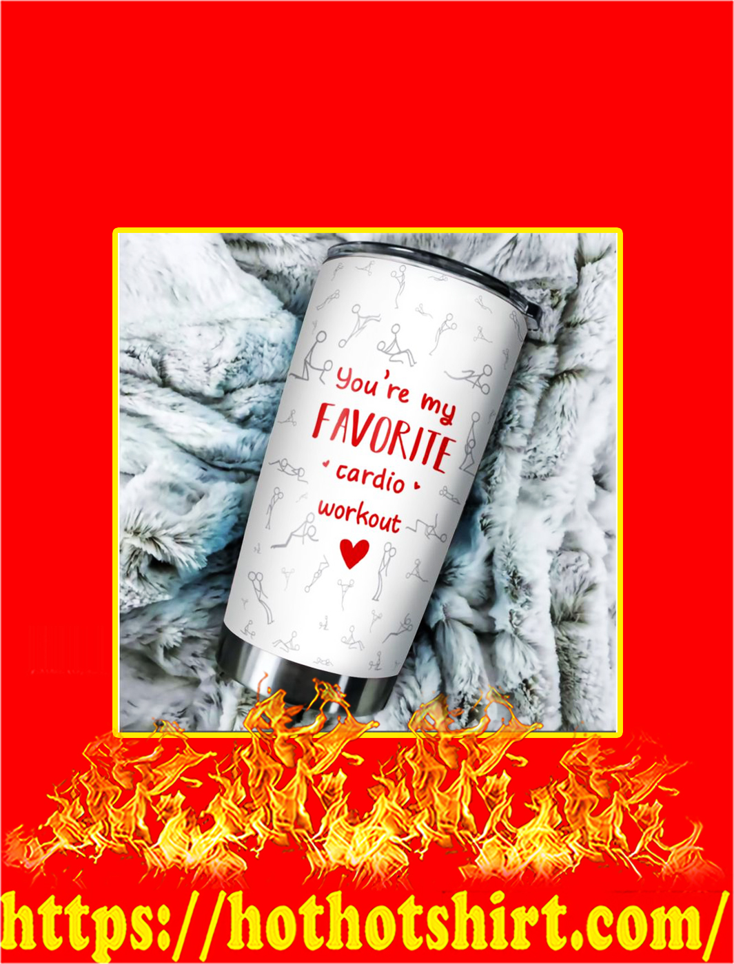 You're My Favorite Cardio Workout Steel Tumbler