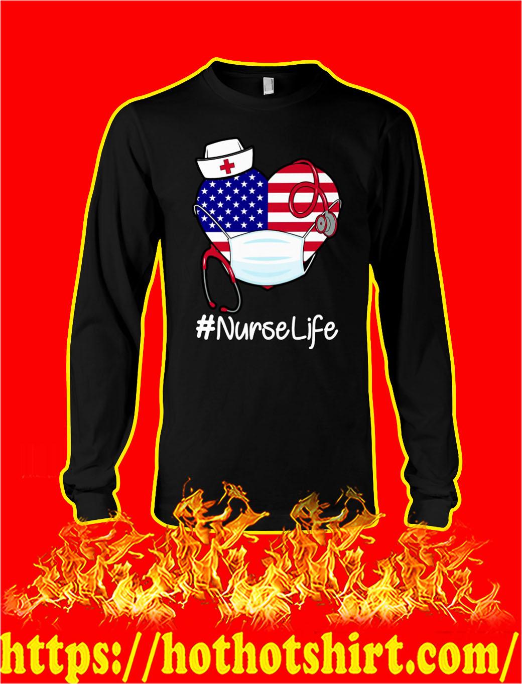 American flag heart nurse life longsleeve tee