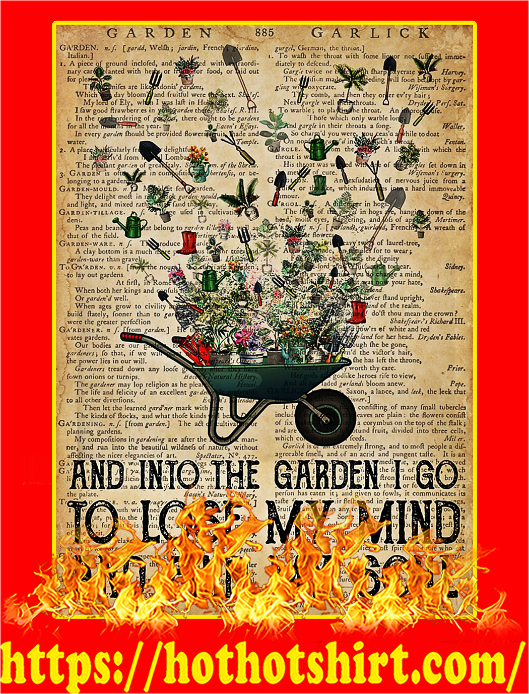 And into the garden I go to lose poster - A4