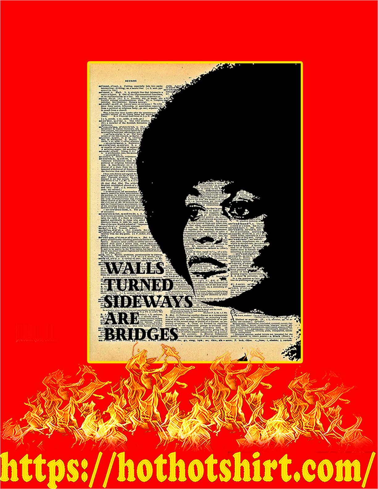 Angela Davis Walls turned sideways are bridges poster - A4