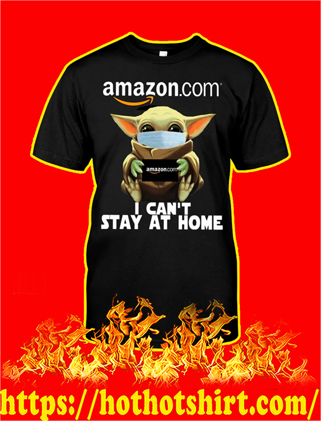 Baby yoda amazon can't stay at home shirt- pic 1