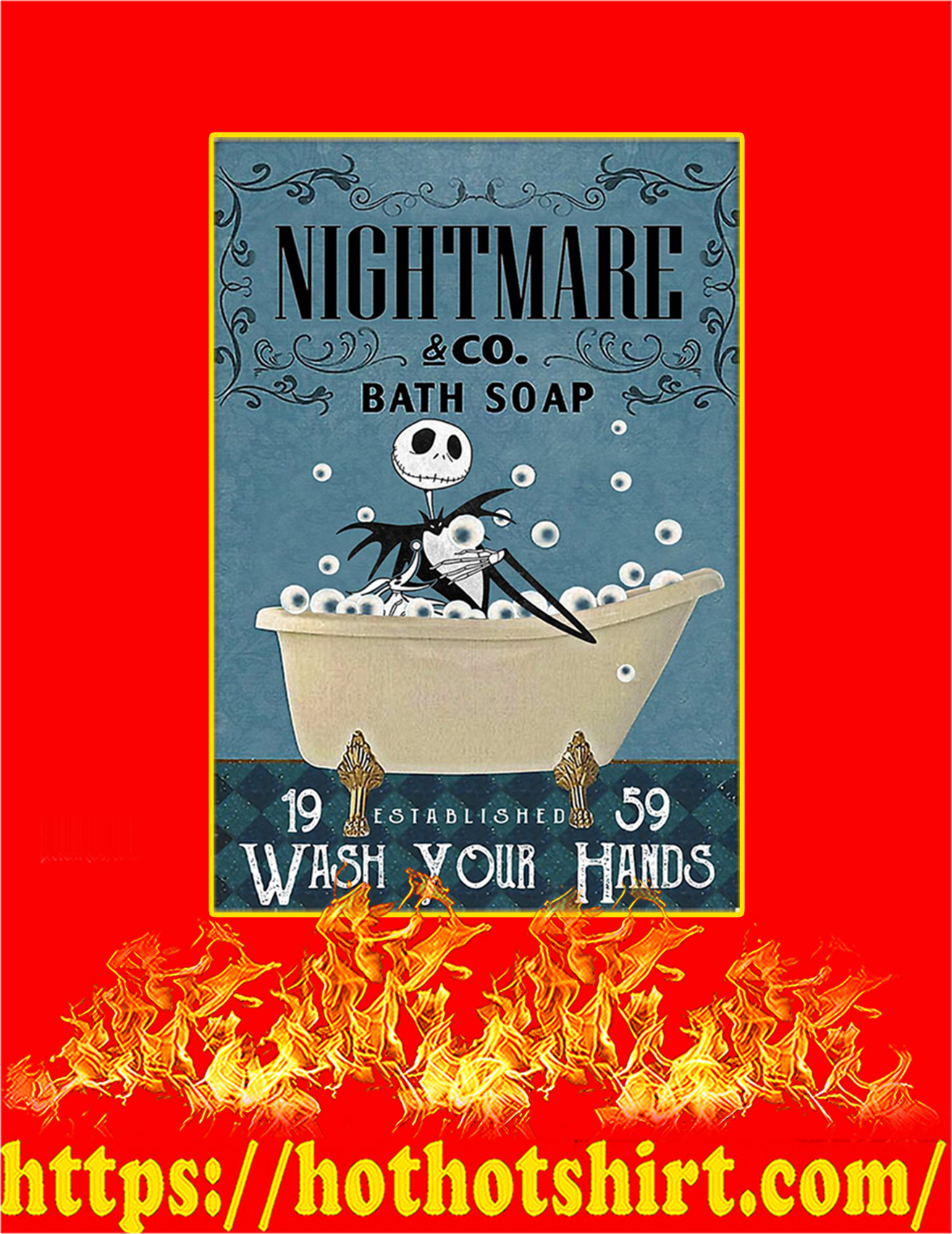 Bath soap company nightmare wash your hands poster - A2