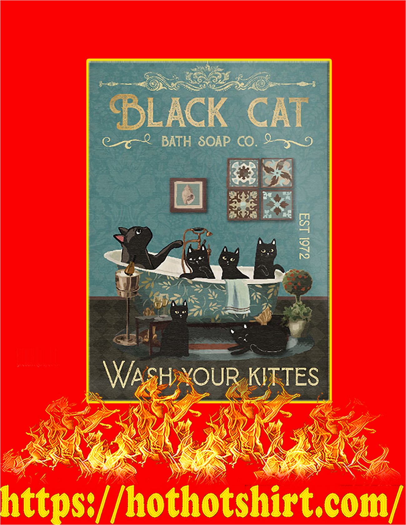 Black cat bath soap co wash your kittes poster - A3
