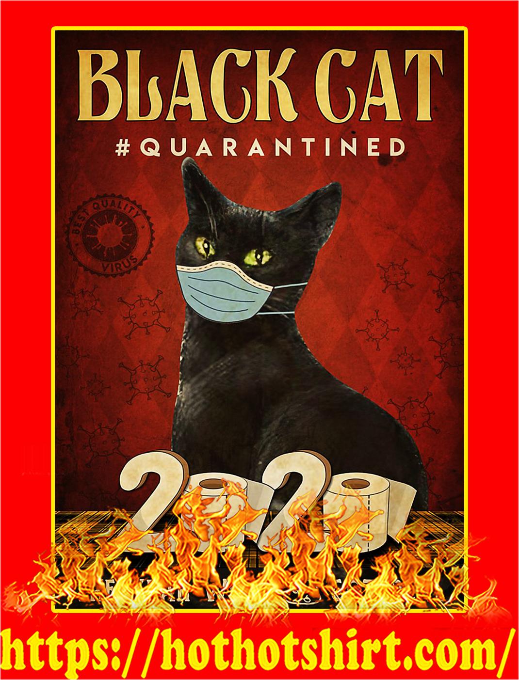 Black cat quarantined 2020 poster - A2