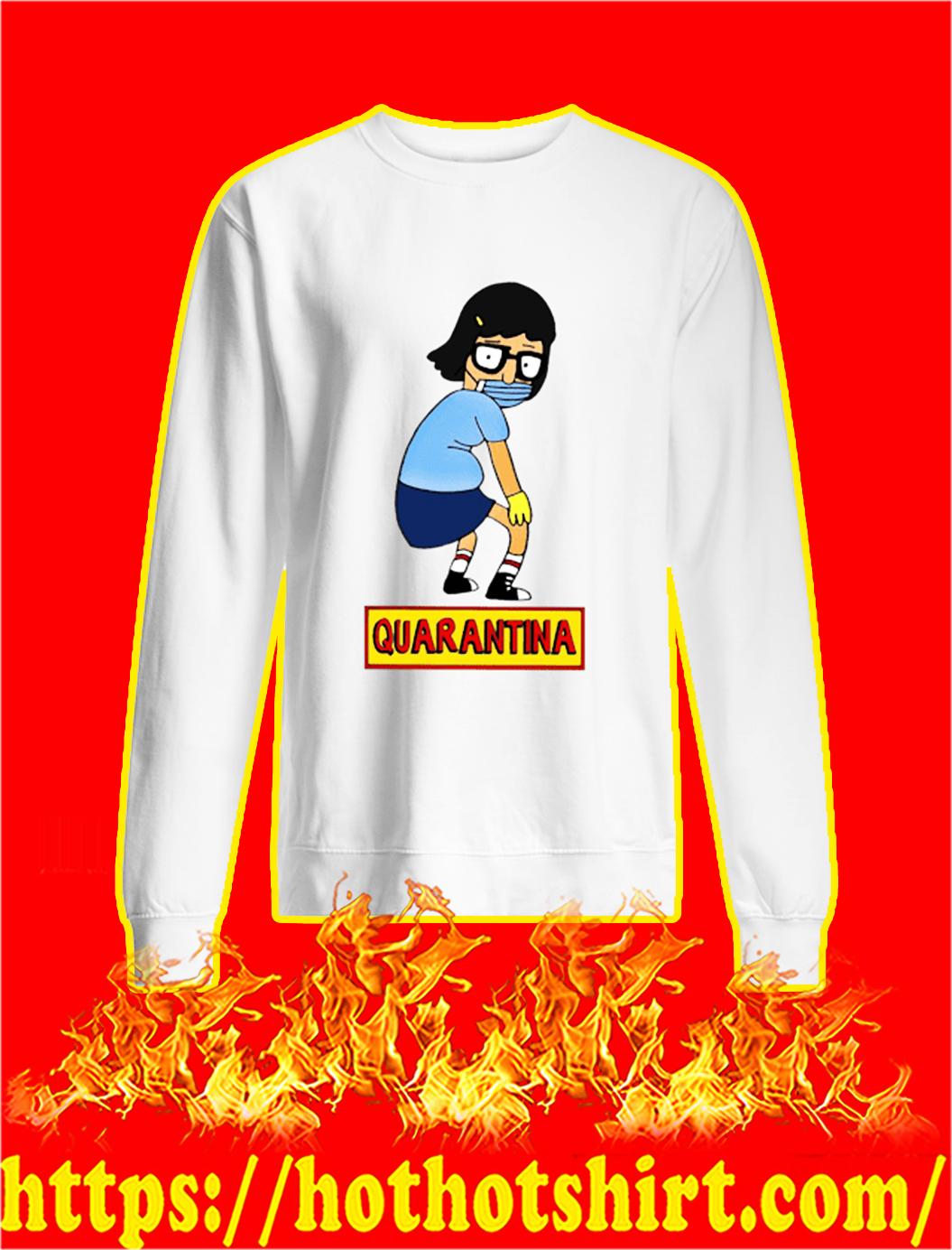 Bob's burgers tina quarantina sweatshirt