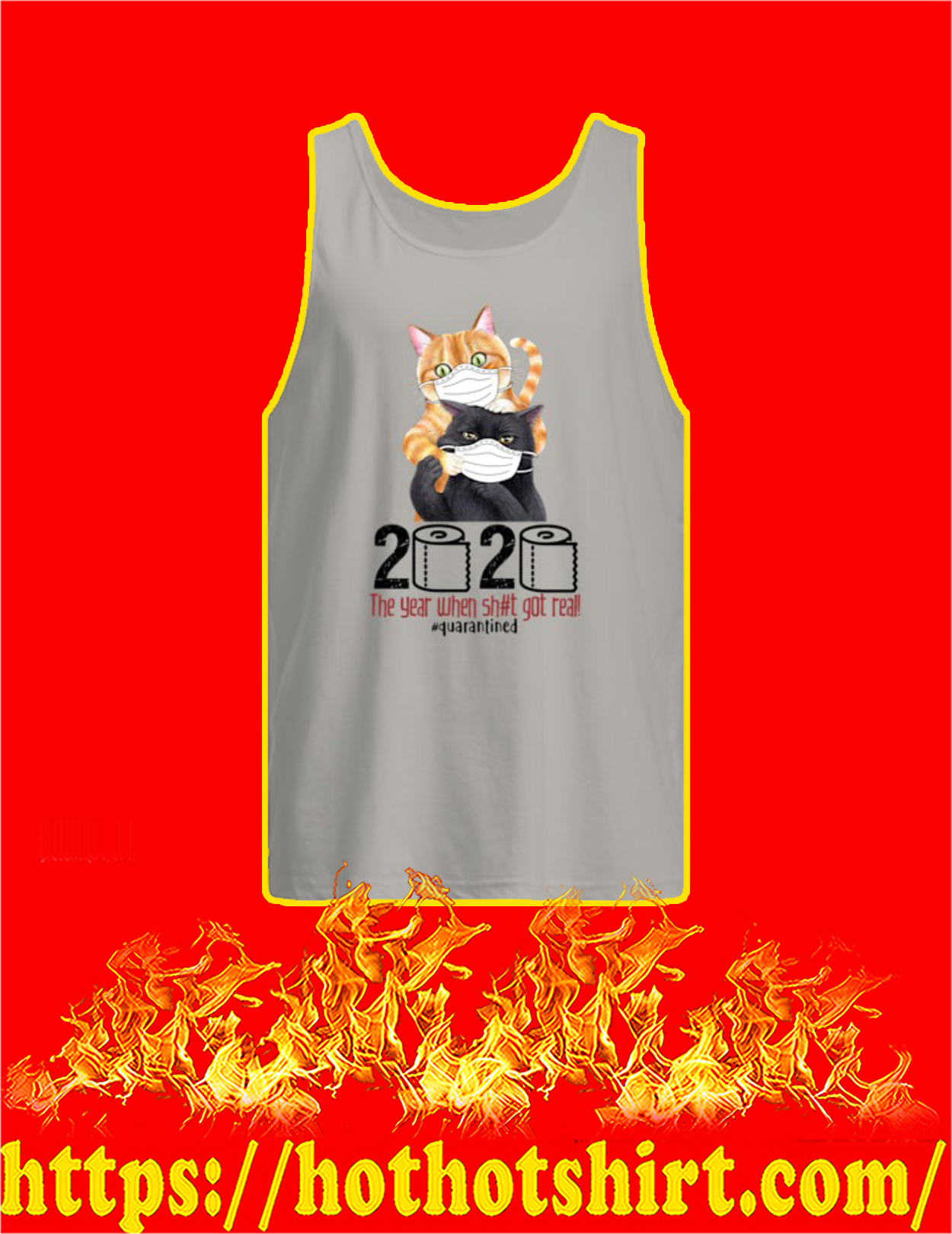 Cat 2020 the year when shit got real quarantined tank top
