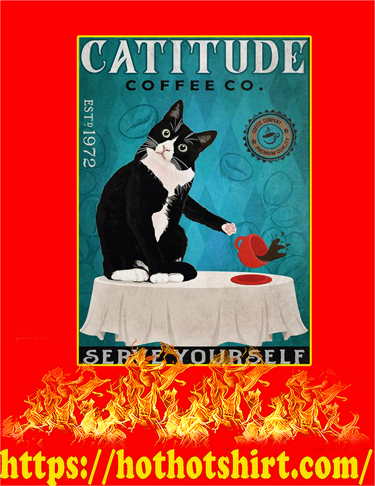 Cat Catitude coffee co serve yourself poster - A2