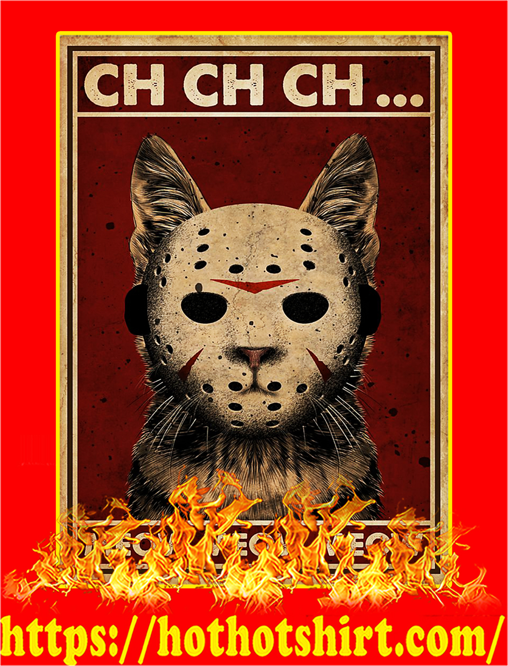 Cat Jason ch ch ch meow meow meow poster - A3