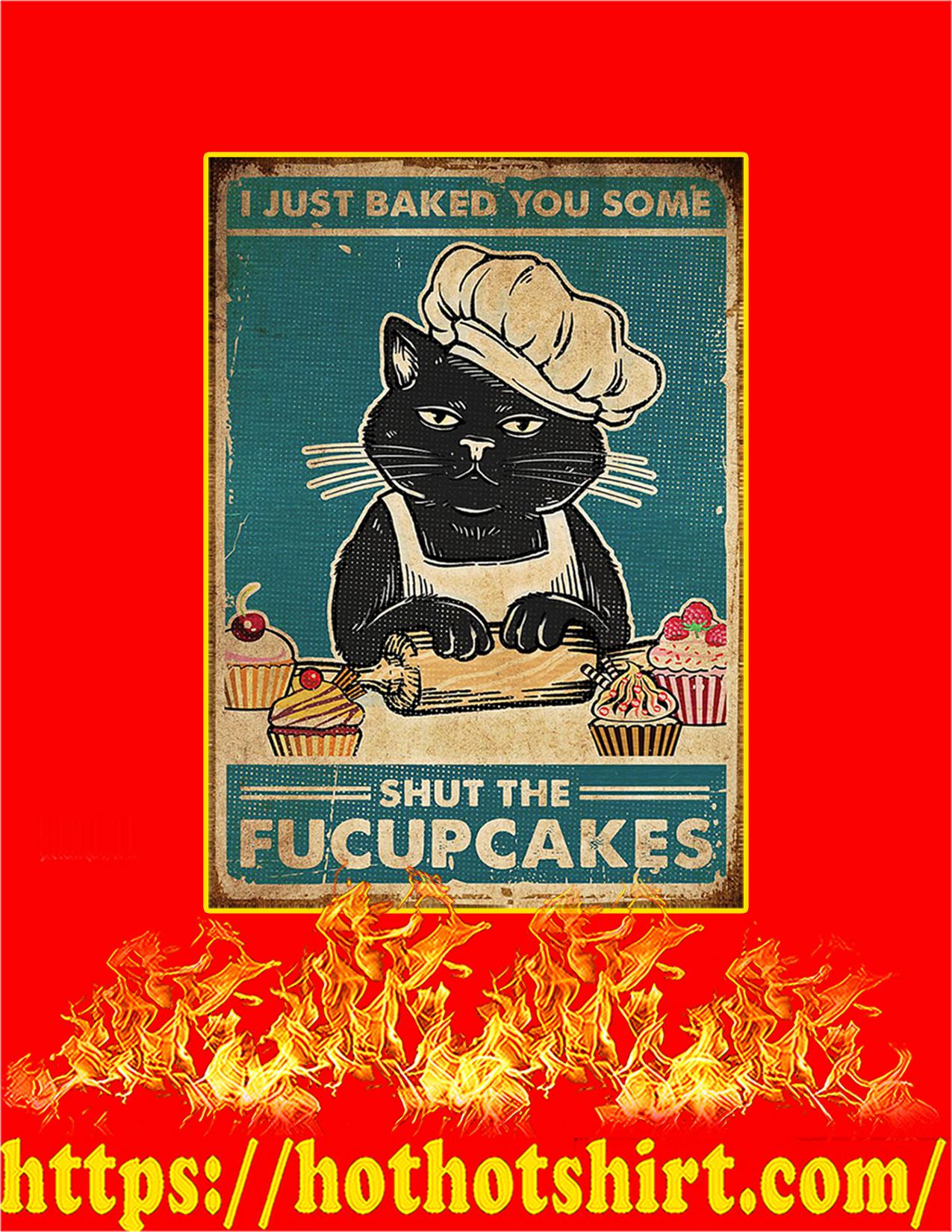 Cat Shut The Fucupcakes Poster - A4